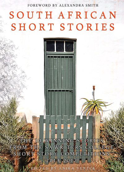The SA Writers College Short Story Anthology Vol 2