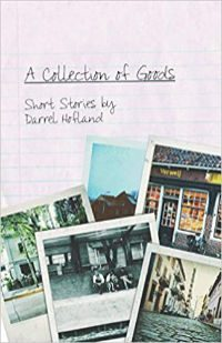 A collection of goods by Darrel Hofland
