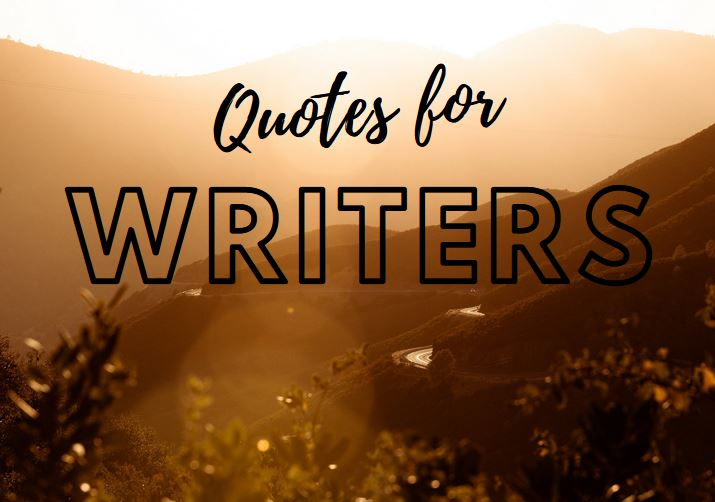 Quotes for Writers The Writers College